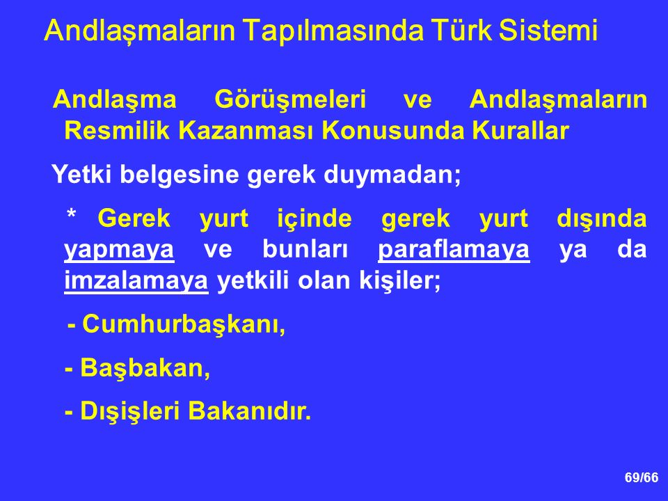 Andlaşmaların Tapılmasında Türk Sistemi