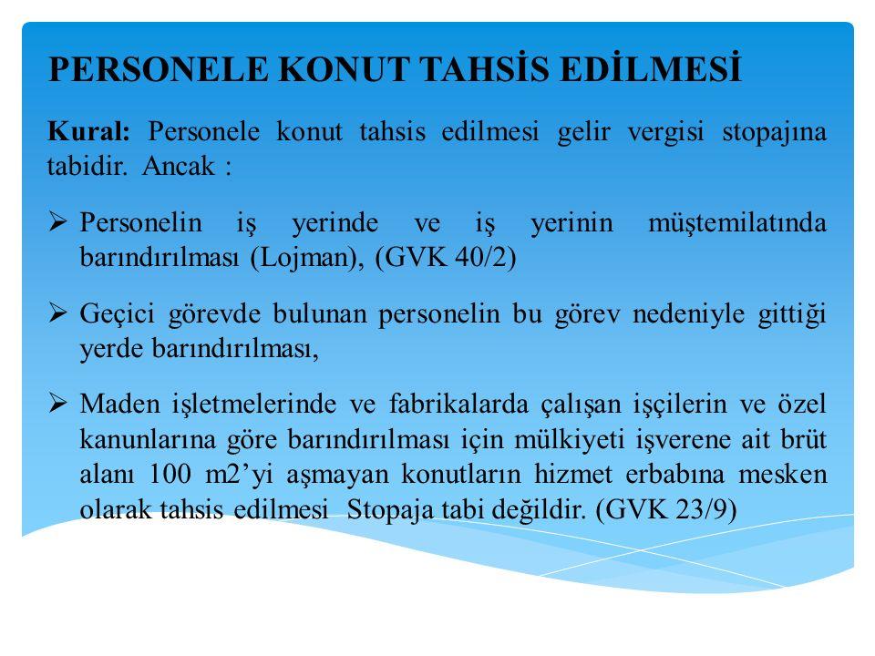 PERSONELE KONUT TAHSİS EDİLMESİ