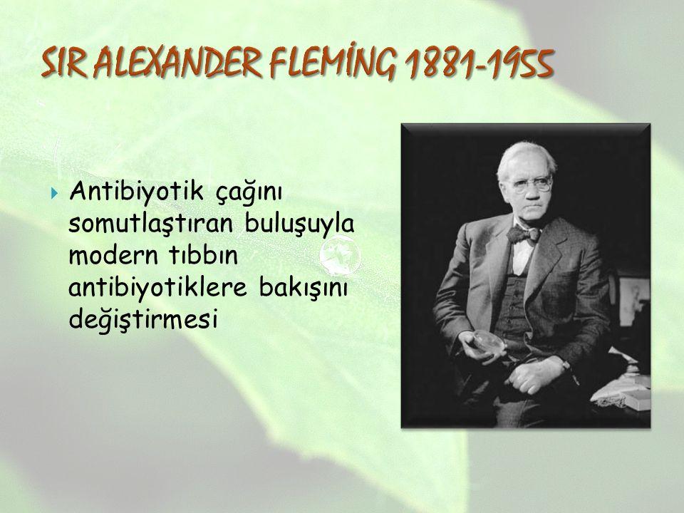 SIR ALEXANDER FLEMİNG 1881-1955