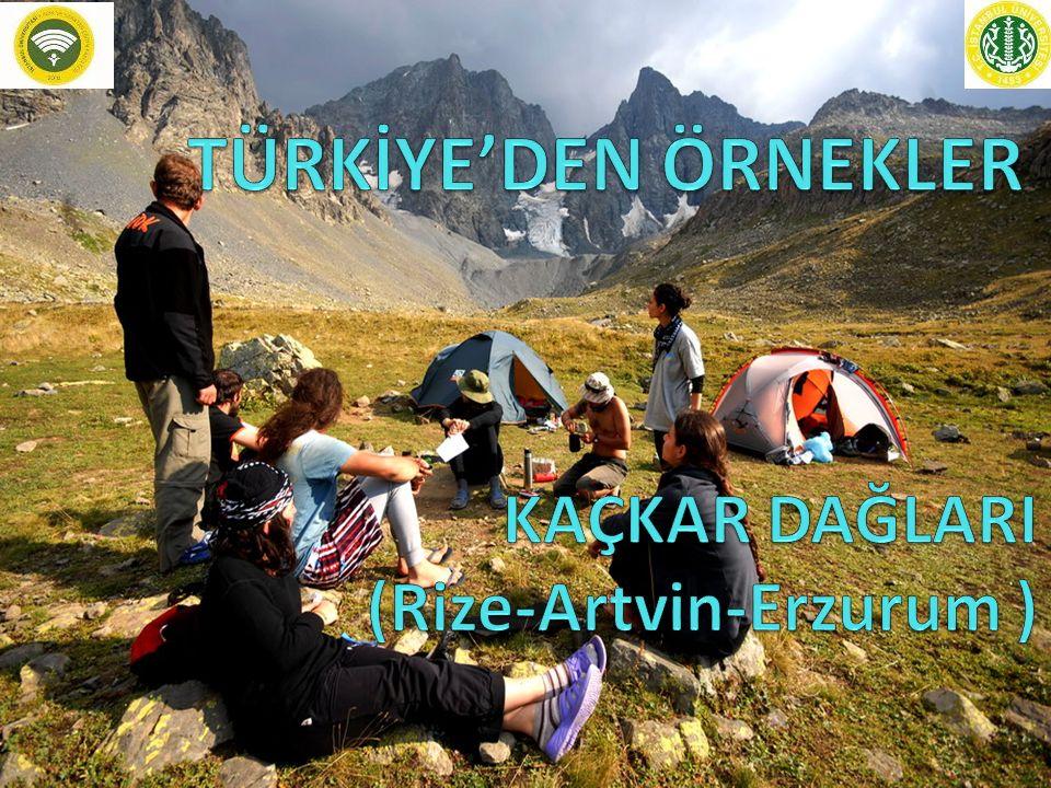 KAÇKAR DAĞLARI (Rize-Artvin-Erzurum )