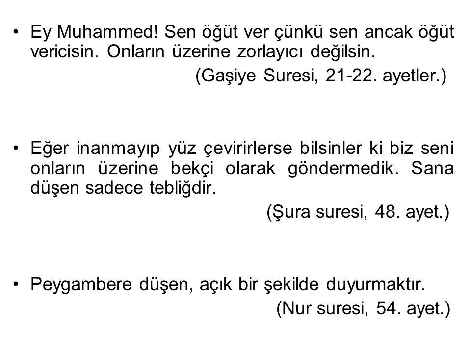 Ey Muhammed. Sen öğüt ver çünkü sen ancak öğüt vericisin