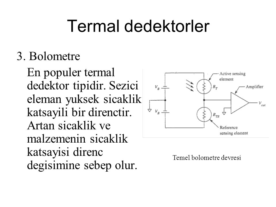 Termal dedektorler 3. Bolometre