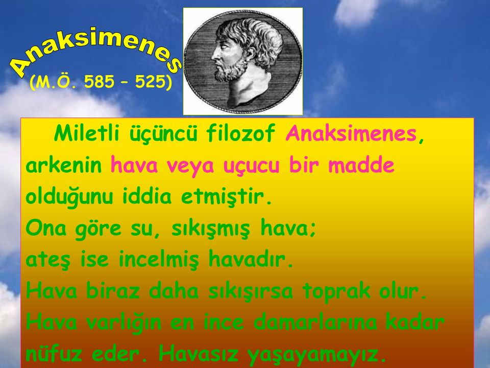 Anaksimenes Miletli üçüncü filozof Anaksimenes,