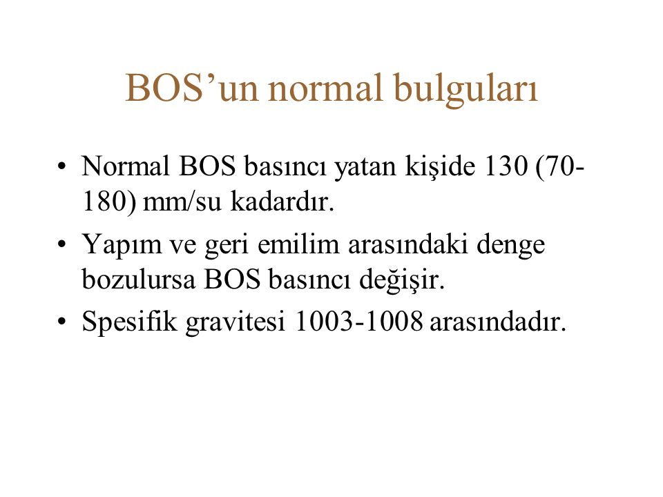 BOS'un normal bulguları