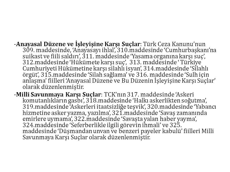 -Anayasal Düzene ve İşleyişine Karşı Suçlar: Türk Ceza Kanunu'nun 309