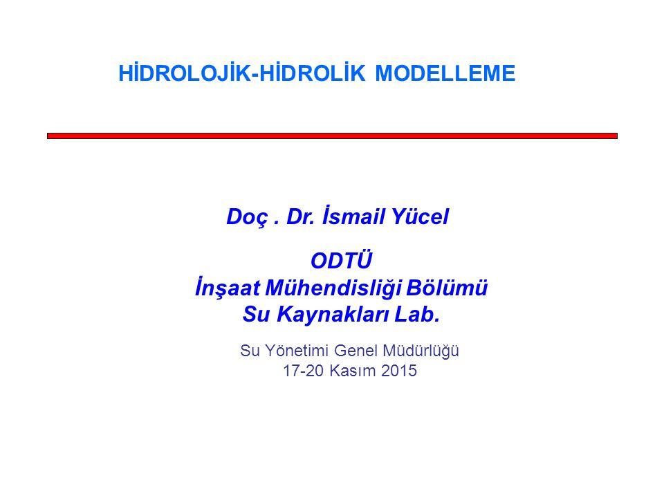 HİDROLOJİK-HİDROLİK MODELLEME İnşaat Mühendisliği Bölümü