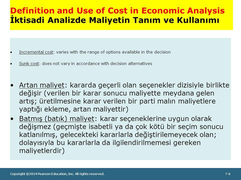 Definition and Use of Cost in Economic Analysis İktisadi Analizde Maliyetin Tanım ve Kullanımı
