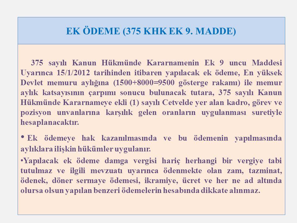 EK ÖDEME (375 KHK EK 9. MADDE)