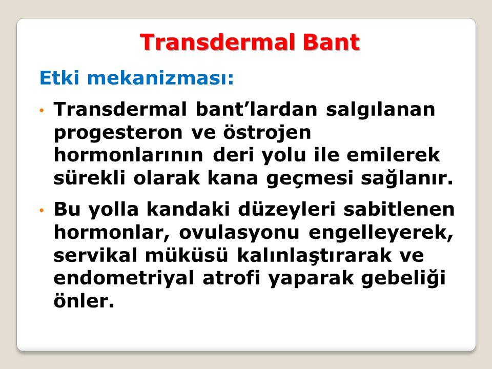 Transdermal Bant Etki mekanizması: