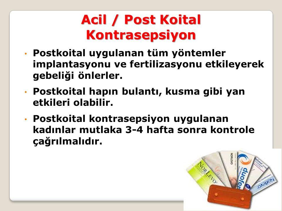 Acil / Post Koital Kontrasepsiyon