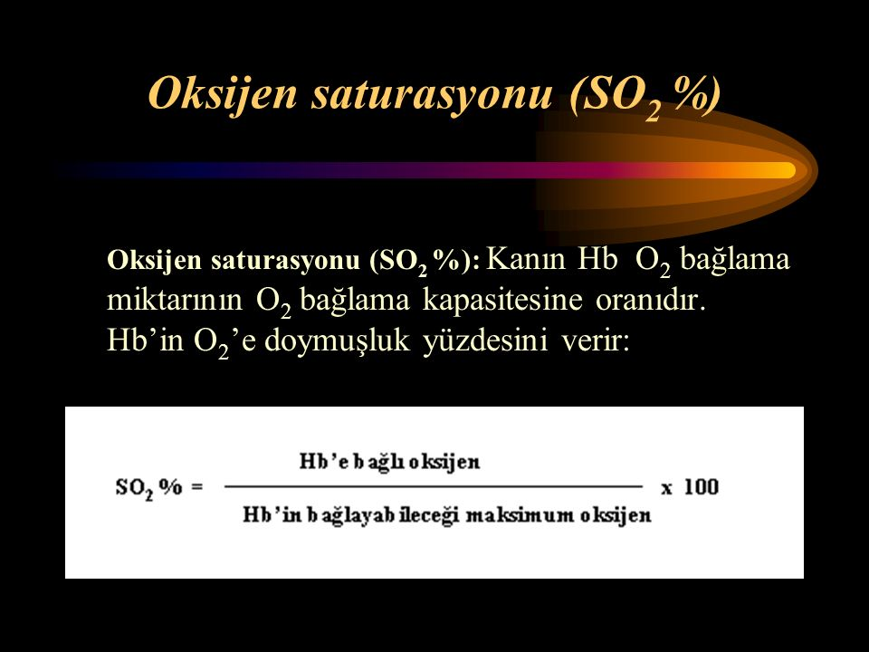 Oksijen saturasyonu (SO2 %)