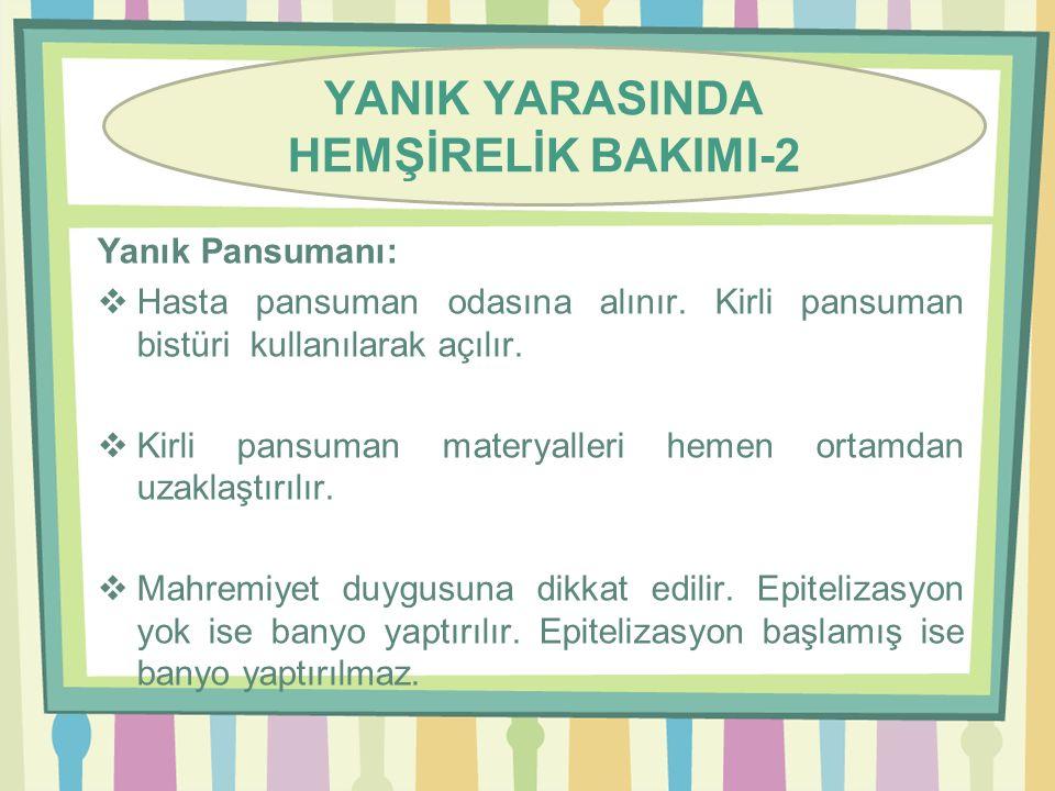 YANIK YARASINDA HEMŞİRELİK BAKIMI-2