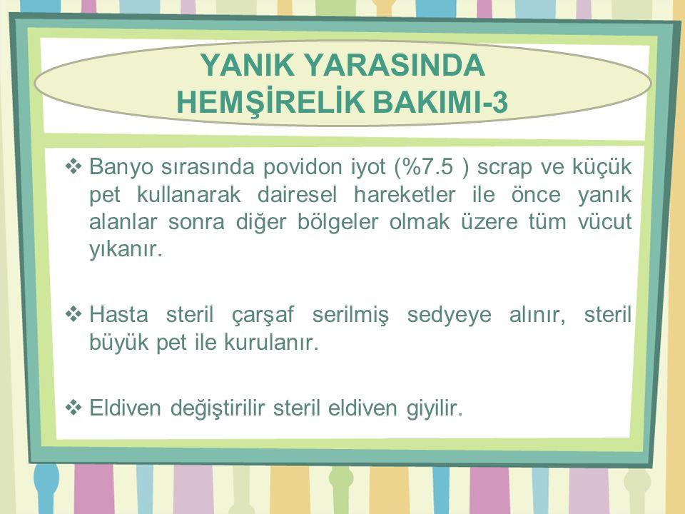 YANIK YARASINDA HEMŞİRELİK BAKIMI-3