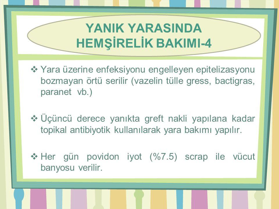 YANIK YARASINDA HEMŞİRELİK BAKIMI-4