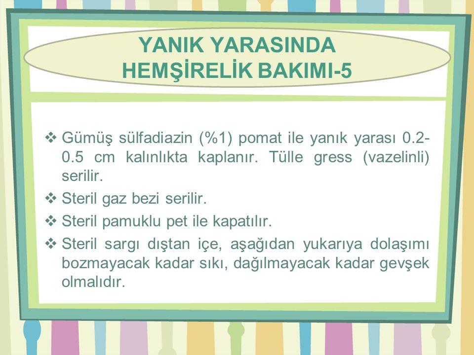 YANIK YARASINDA HEMŞİRELİK BAKIMI-5