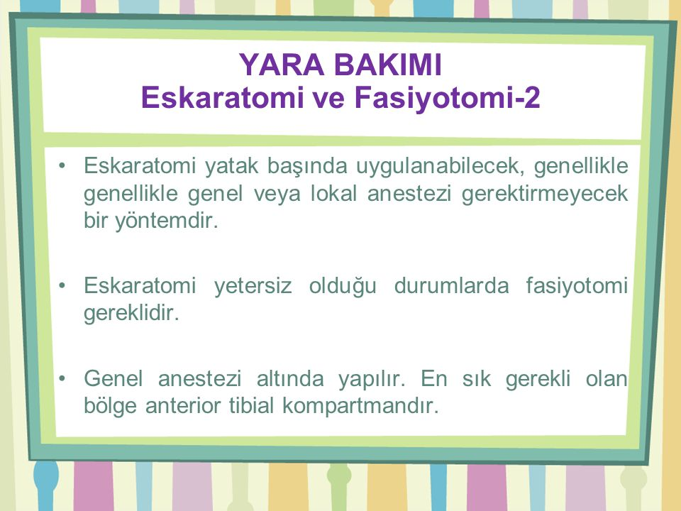 YARA BAKIMI Eskaratomi ve Fasiyotomi-2
