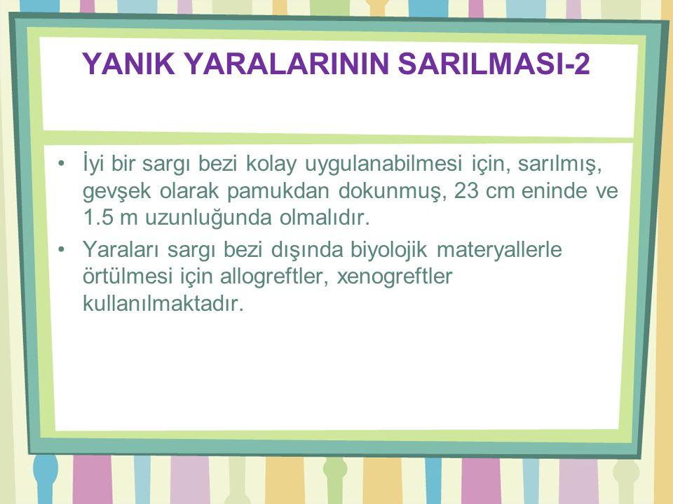 YANIK YARALARININ SARILMASI-2