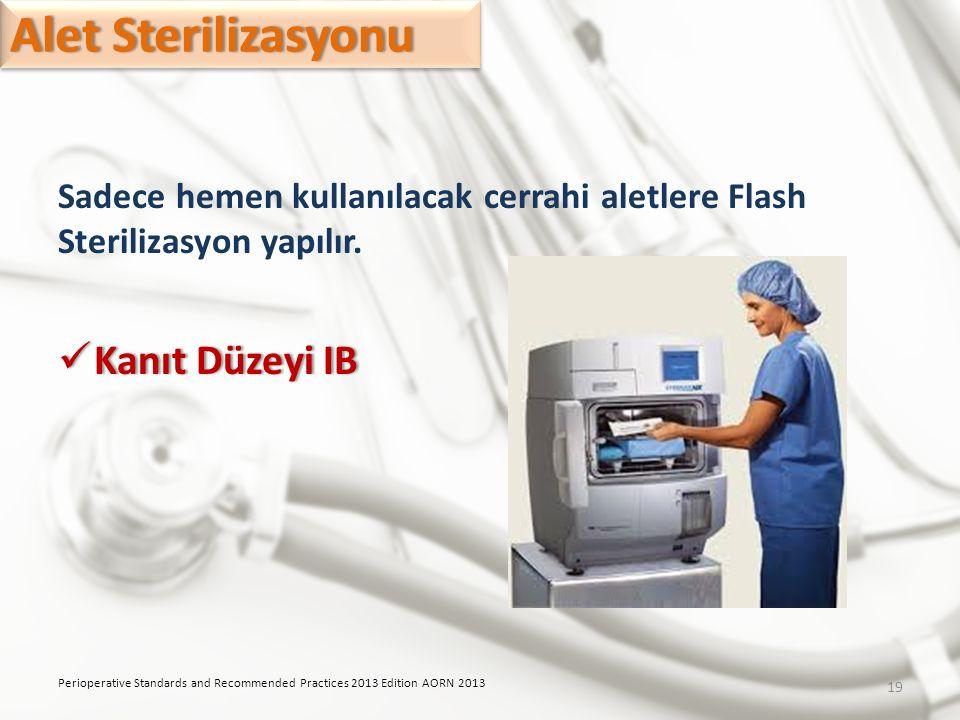 Alet Sterilizasyonu Kanıt Düzeyi IB
