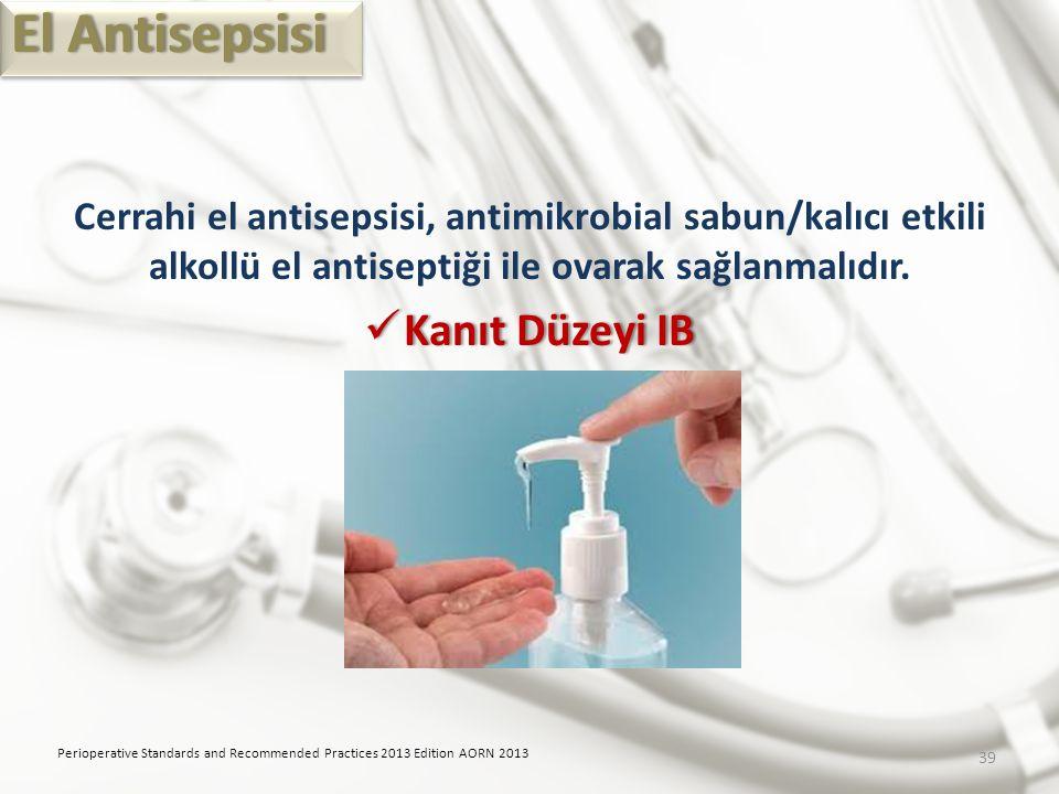 El Antisepsisi Kanıt Düzeyi IB