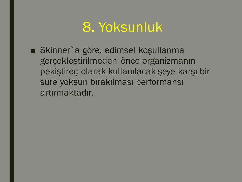 8. Yoksunluk