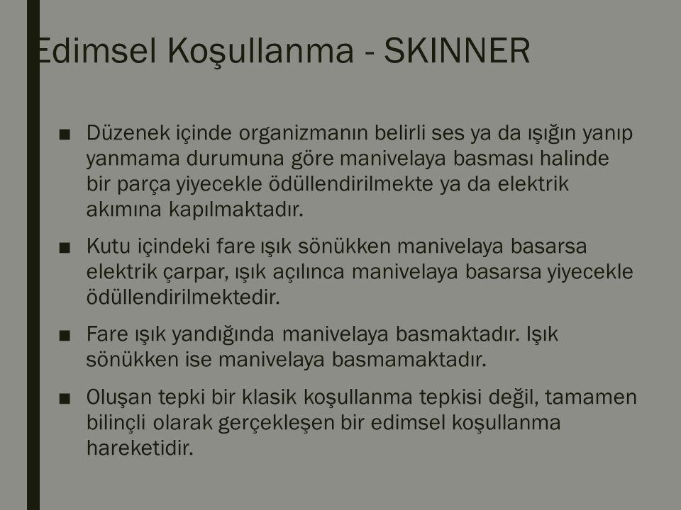 Edimsel Koşullanma - SKINNER