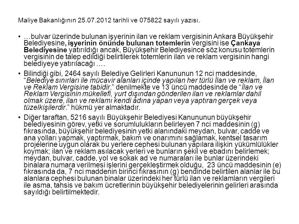 Maliye Bakanlığının 25.07.2012 tarihli ve 075822 sayılı yazısı.