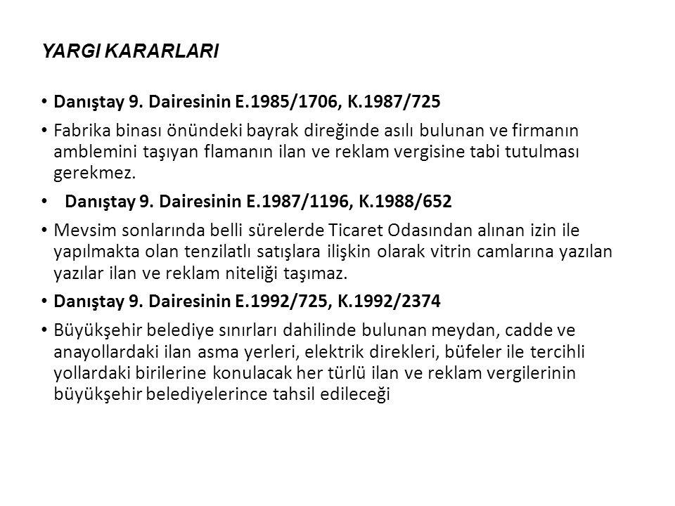 Danıştay 9. Dairesinin E.1985/1706, K.1987/725