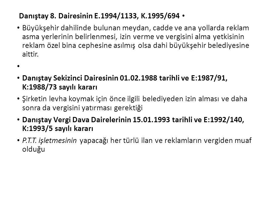 Danıştay 8. Dairesinin E.1994/1133, K.1995/694