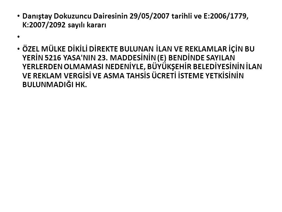 Danıştay Dokuzuncu Dairesinin 29/05/2007 tarihli ve E:2006/1779, K:2007/2092 sayılı kararı