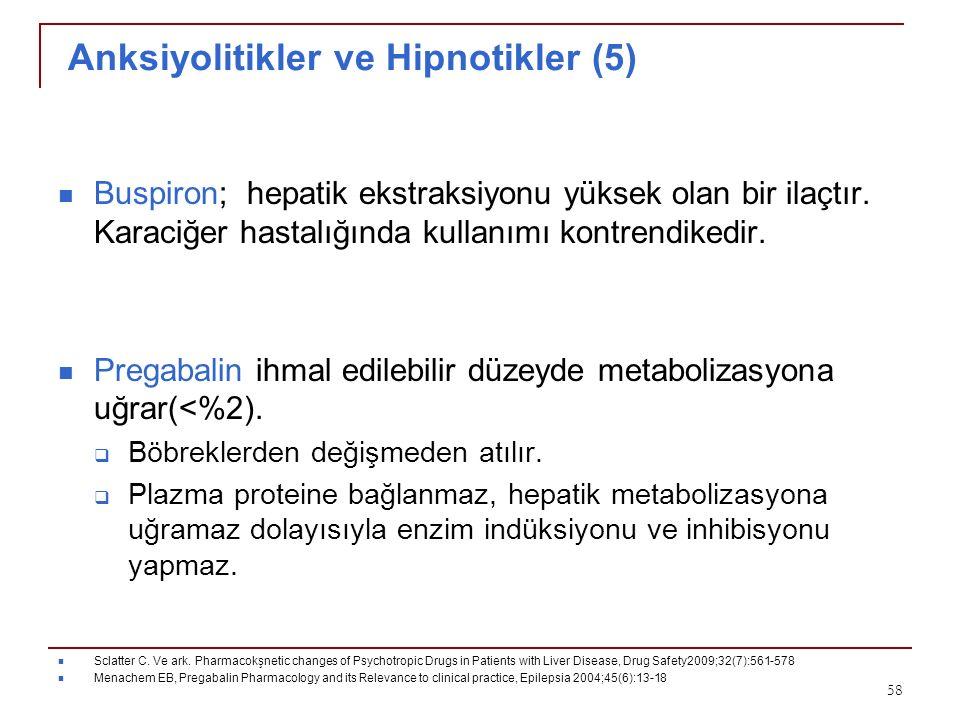Anksiyolitikler ve Hipnotikler (5)