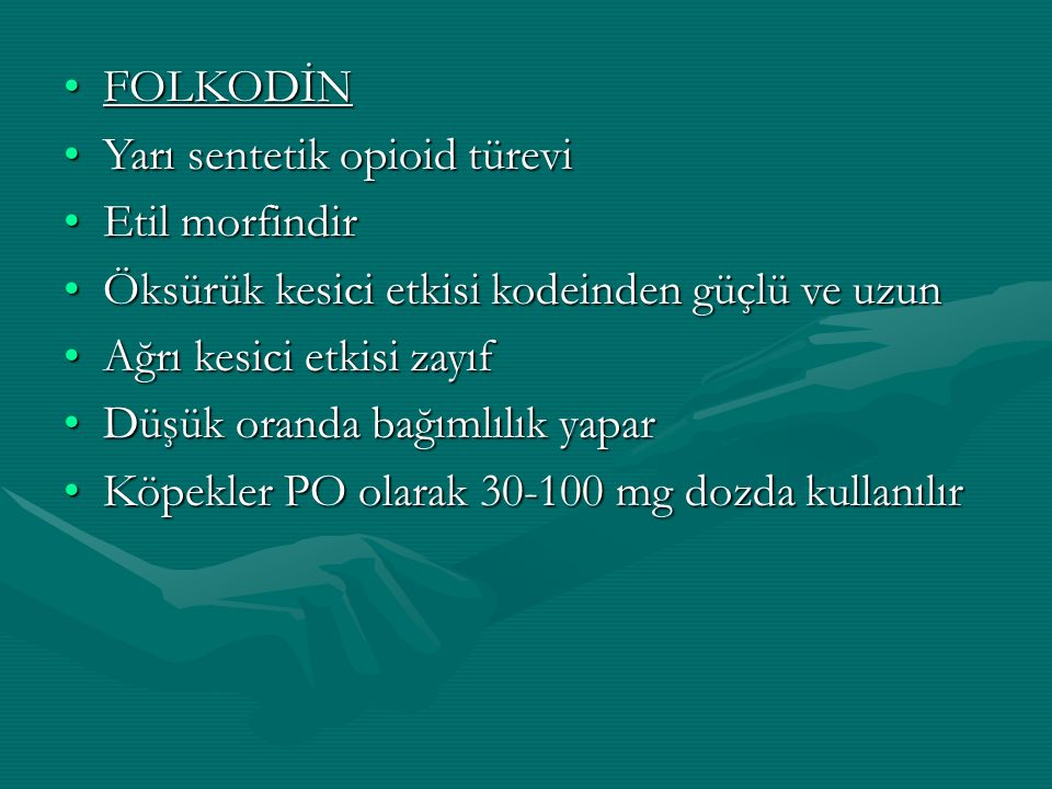 FOLKODİN Yarı sentetik opioid türevi. Etil morfindir. Öksürük kesici etkisi kodeinden güçlü ve uzun.