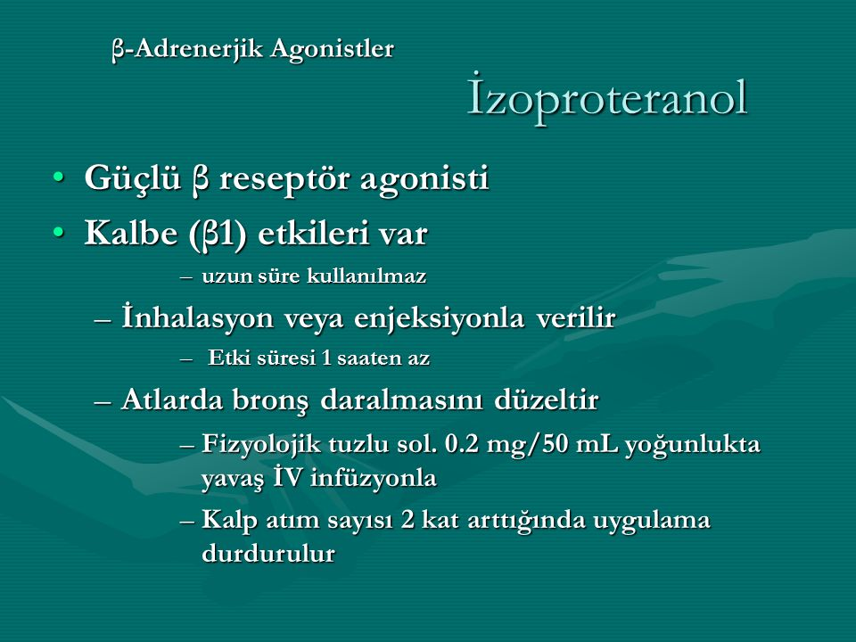 β-Adrenerjik Agonistler İzoproteranol