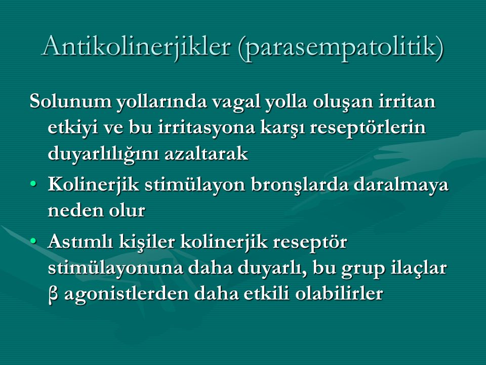 Antikolinerjikler (parasempatolitik)