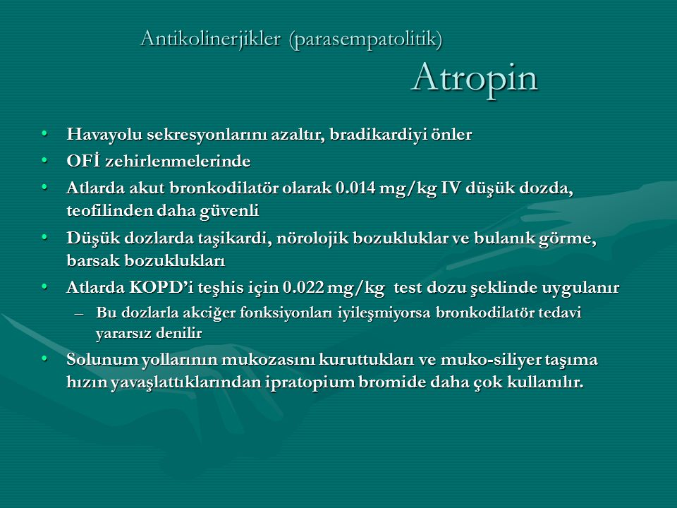 Antikolinerjikler (parasempatolitik) Atropin