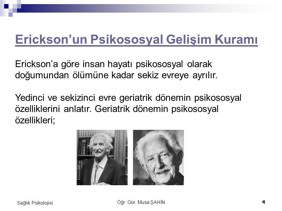 Erickson'un Psikososyal Gelişim Kuramı