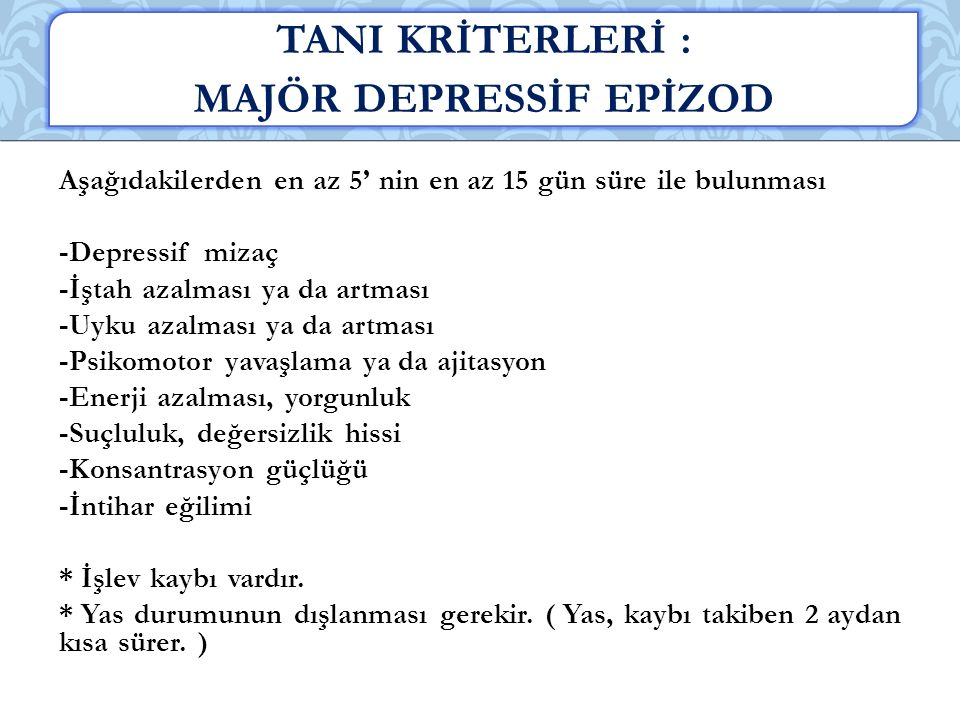 MAJÖR DEPRESSİF EPİZOD