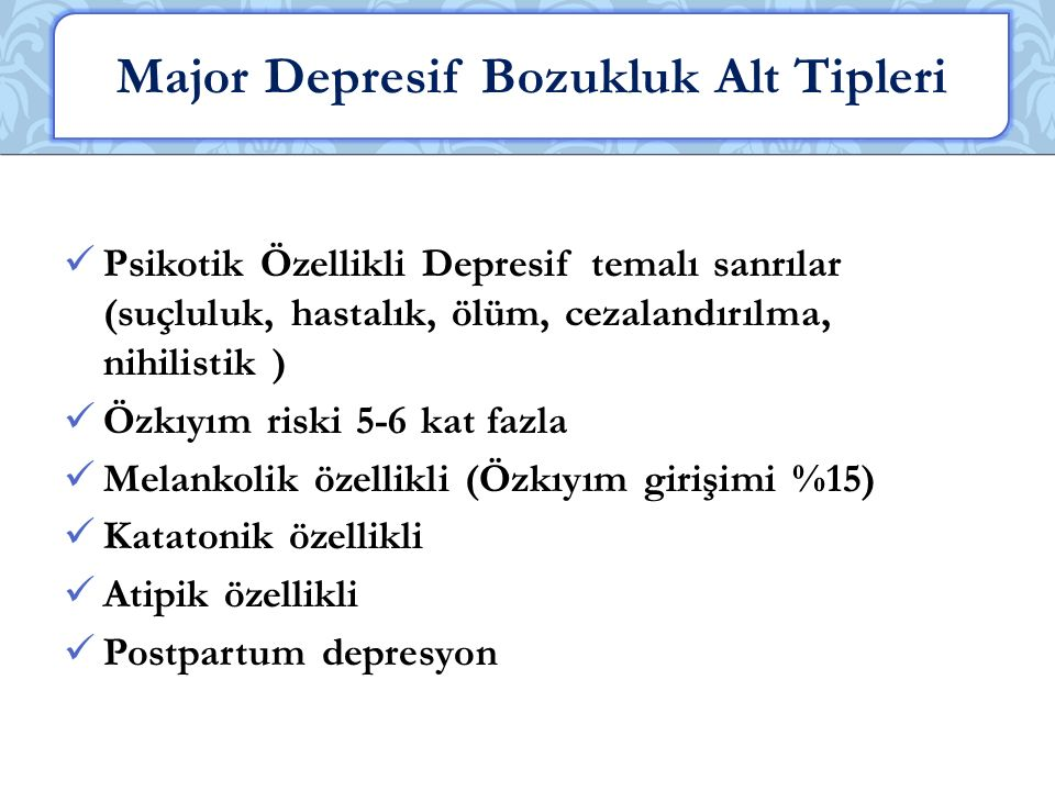 Major Depresif Bozukluk Alt Tipleri
