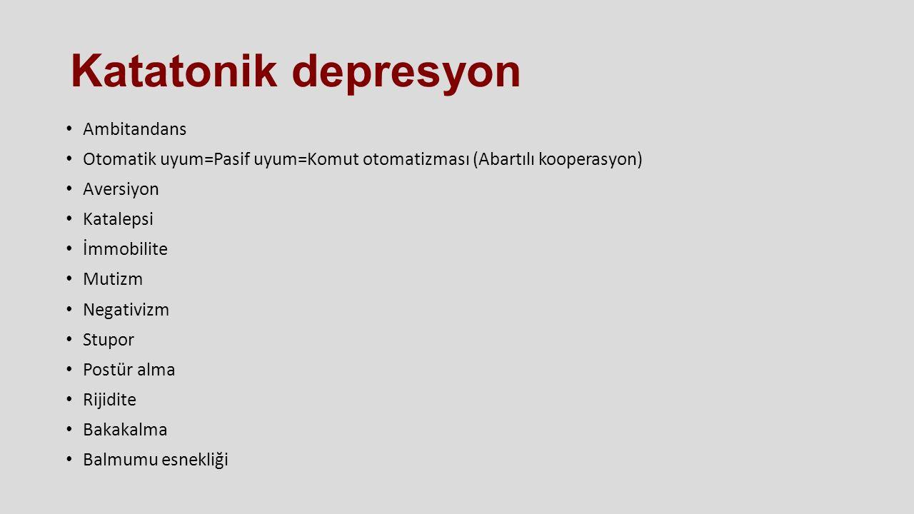 Katatonik depresyon Ambitandans