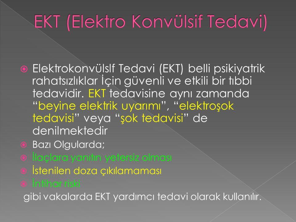 EKT (Elektro Konvülsif Tedavi)