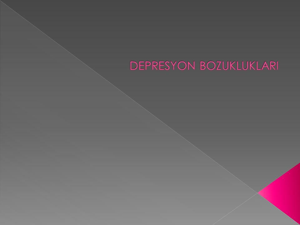 DEPRESYON BOZUKLUKLARI