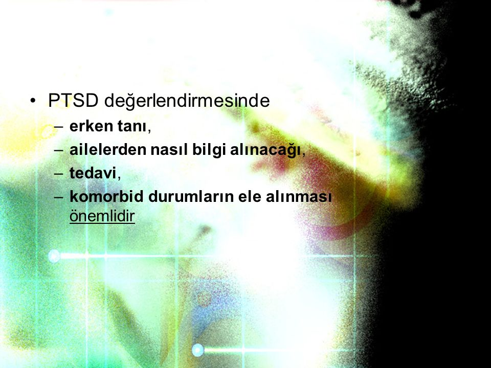PTSD değerlendirmesinde
