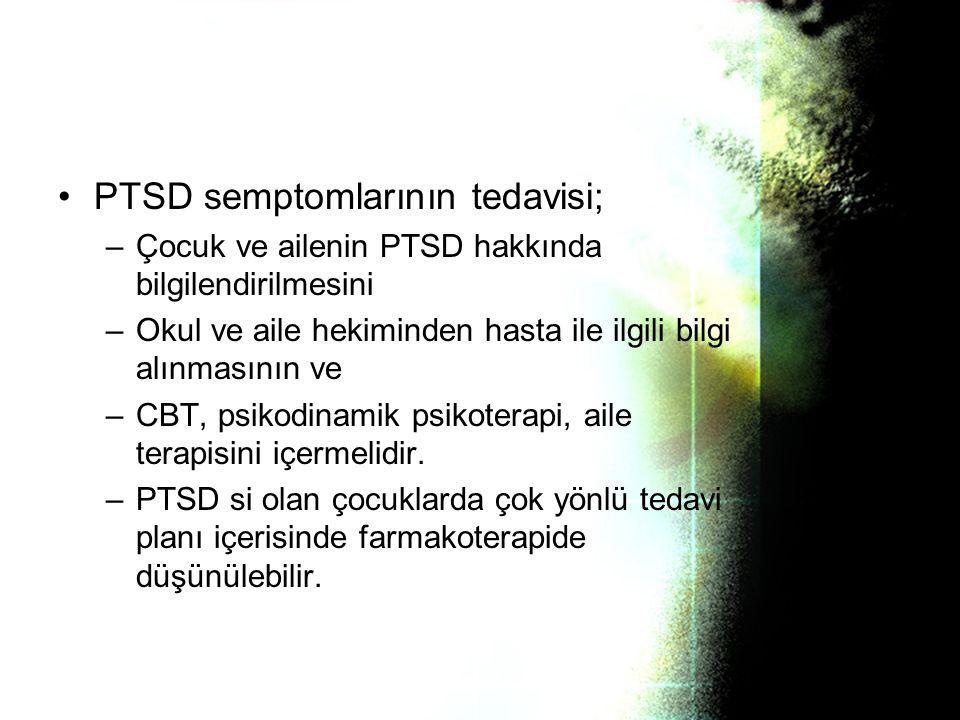PTSD semptomlarının tedavisi;