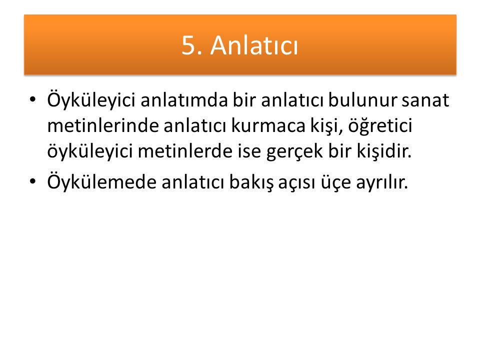 5. Anlatıcı