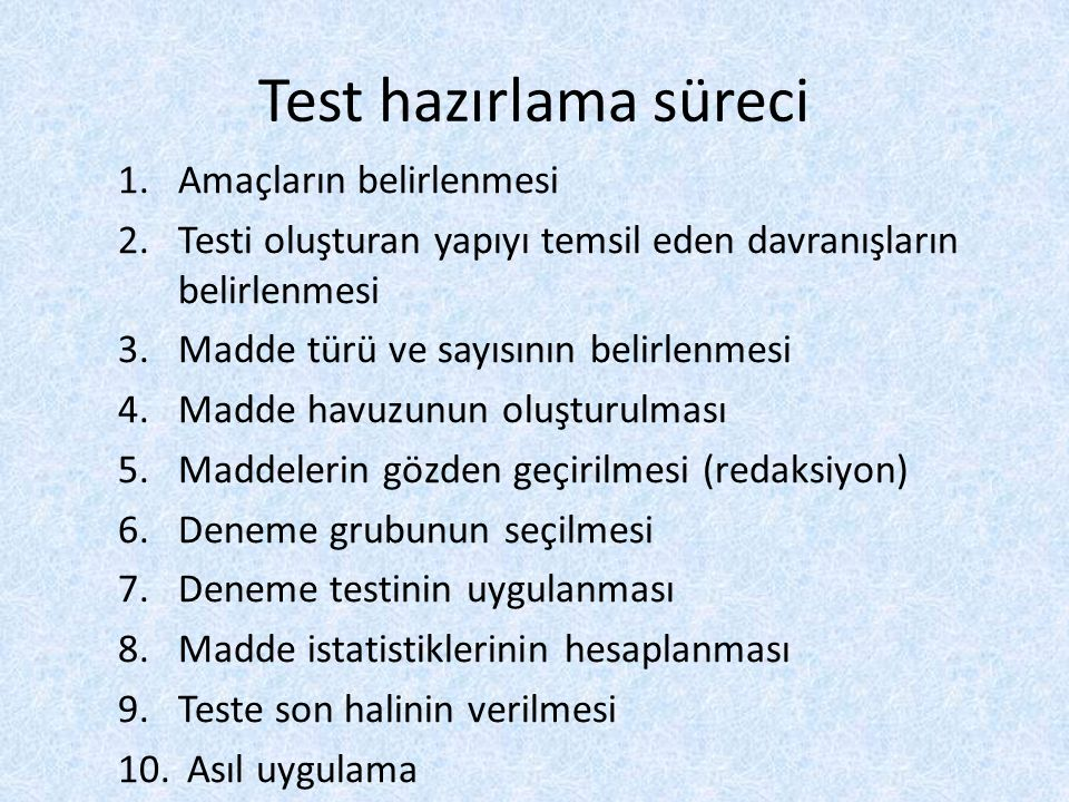 Test hazırlama süreci Amaçların belirlenmesi