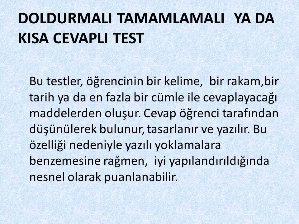 DOLDURMALI TAMAMLAMALI YA DA KISA CEVAPLI TEST