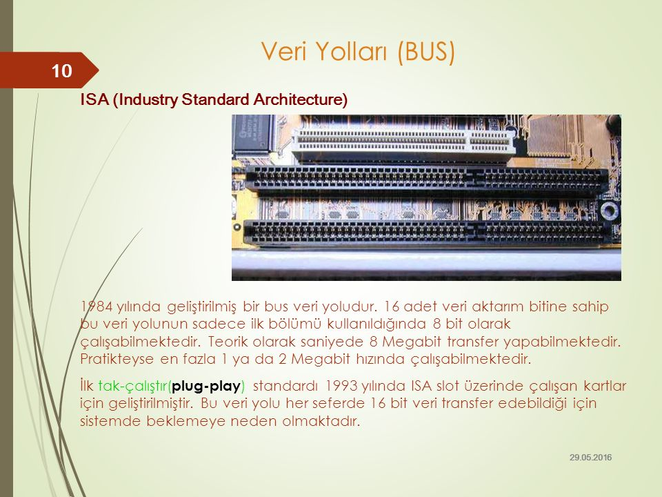 Veri Yolları (BUS) ISA (Industry Standard Architecture)