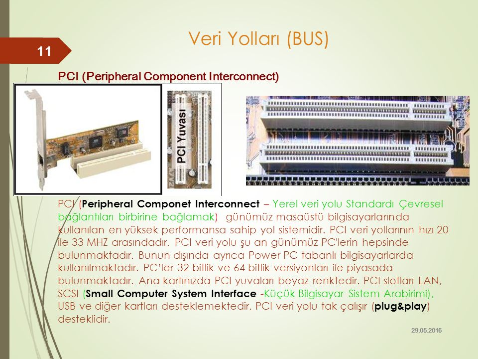 Veri Yolları (BUS) PCI (Peripheral Component Interconnect)