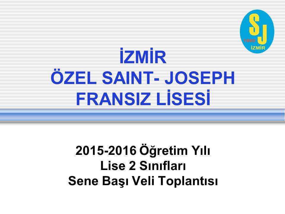 İZMİR ÖZEL SAINT- JOSEPH FRANSIZ LİSESİ