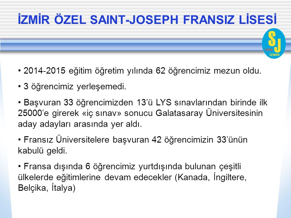 İZMİR ÖZEL SAINT-JOSEPH FRANSIZ LİSESİ