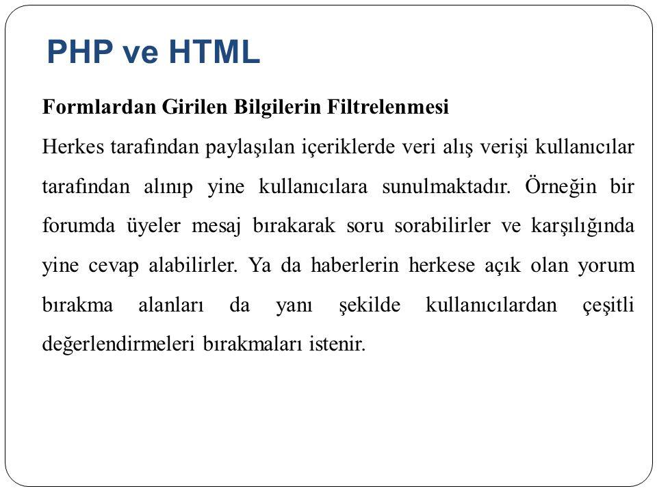 PHP ve HTML Formlardan Girilen Bilgilerin Filtrelenmesi.
